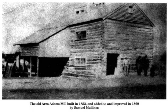 Arza Adams Mill built in 1853
